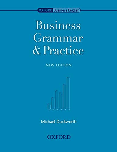 9780194570794: Oxford Business English: Business Grammar and Practice: Business English