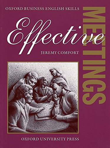 9780194570909: Effective Meetings: Student's Book (Oxford Business English Skills)