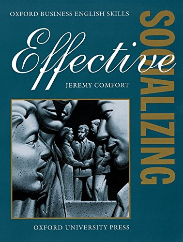 9780194570961: Effective Socializing: Student's Book (Oxford Business English Skills)