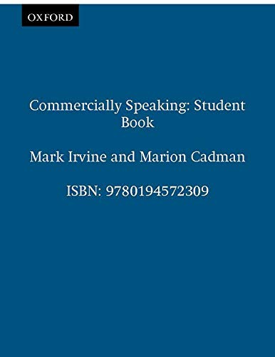 9780194572309: Commercially Speaking: Student's Book