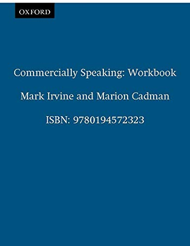 9780194572323: Oxford English for Careers. Commercially Speaking. Workbook