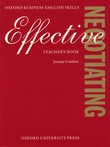 9780194572484: Effective Negotiating: Teacher's Book
