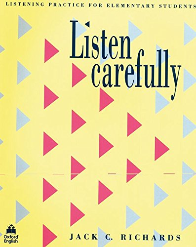 9780194572804: Listen Carefully Listening Practice for Elementary Student