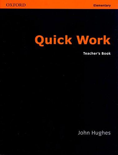 9780194572897: Quick Work Elementary: Teacher's Book: Teacher's Book Elementary level