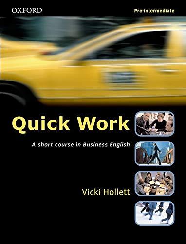 9780194572927: Quick Work Pre-Intermediate: Student's Book: Student's Book Pre-intermediate lev