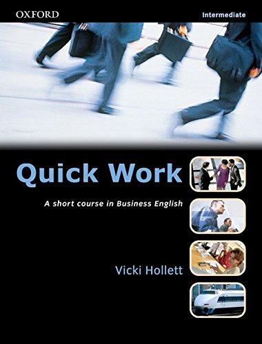 9780194572965: Quick Work: Intermediate: Students's Book