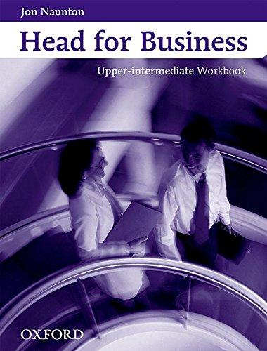 9780194573443: Head for Business: Upper-Intermediate: Workbook