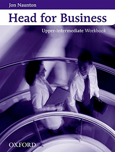 9780194573443: Head for Business: Workbook Upper-intermediate level