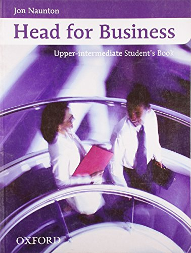9780194573467: Head for Business: Student's Book Upper intermediate level