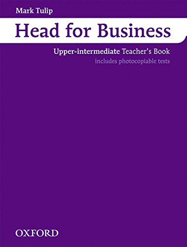 9780194573474: Head for Business: Teacher's Book Upper-intermediate level