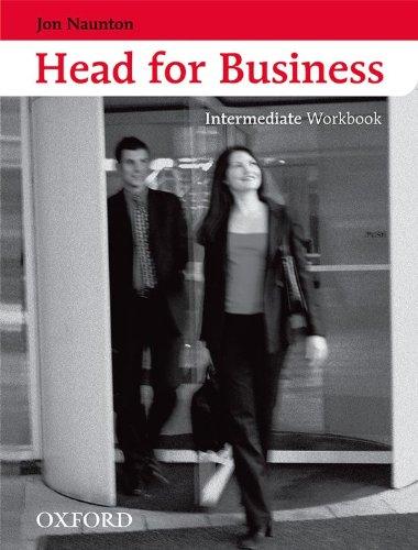 9780194573511: Head for Business Intermediate: Workbook