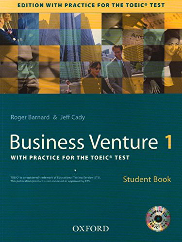 9780194573733: Business Venture 1 with practice for the TOEIC® test: Business Venture 1: Student's Book with Practice for the TOEIC Test Pack New Edition: Student's Book and Audio CD Pack Level 1