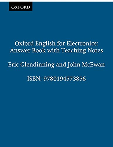9780194573856: Oxford English for Electronics: Answer Book with Teaching Notes