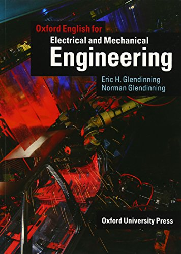 9780194573924: Oxford English for Electrical and Mechanical Engineering: Student's Book (English For Careers)