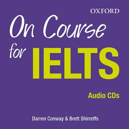 9780194574099: On Course for IELTS: Class CD (2 Discs)