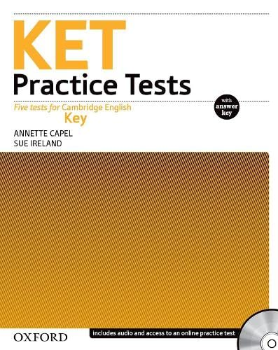 KET PRACTICE TESTS: PRACTICE TESTS WITH KEY: CAPEL/IRELAND