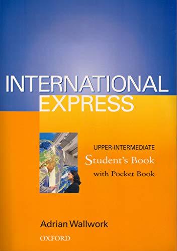 9780194574259: International Express Upper-Intermediate: Student's Book (with Pocket Book): Student's Book (with Pocket Book) Upper-intermediate l