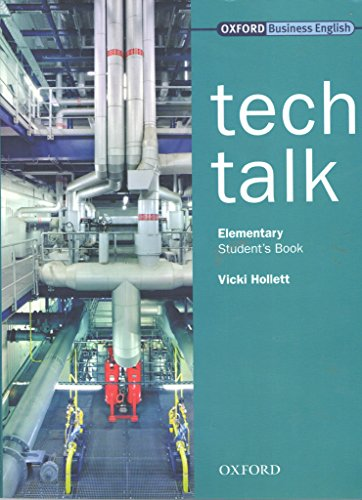Tech Talk Elementary: Students Book: Students Book Elementary level: Vicki Hollett
