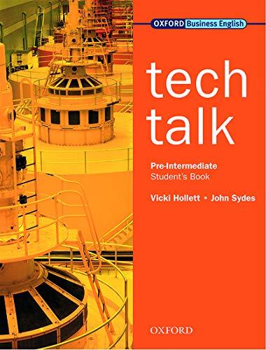 9780194574587: Tech Talk Pre-Intermediate. Student's Book: Student's Book Pre-intermediate lev
