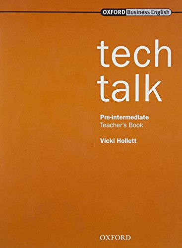 9780194574594: Tech Talk Pre-Intermediate: Technical Talk Pre-Intermediate: Teacher's Book: Teacher's Book Pre-intermediate lev
