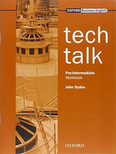 9780194574600: Tech Talk Pre-Intermediate: Technical Talk Pre-Intermediate: Workbook: Workbook Pre-intermediate lev