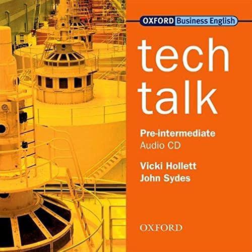 Tech Talk Pre-Intermediate: Class Audio CD: Vicki Hollett, John