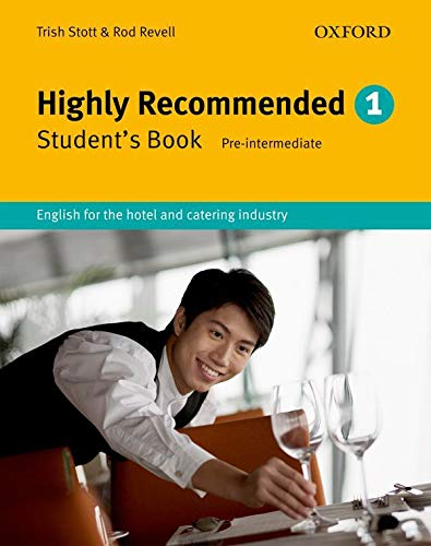 9780194574631: Highly Recommended: English for the Hotel and Catering Industry Student Book (Highly Recommended, New Edition)