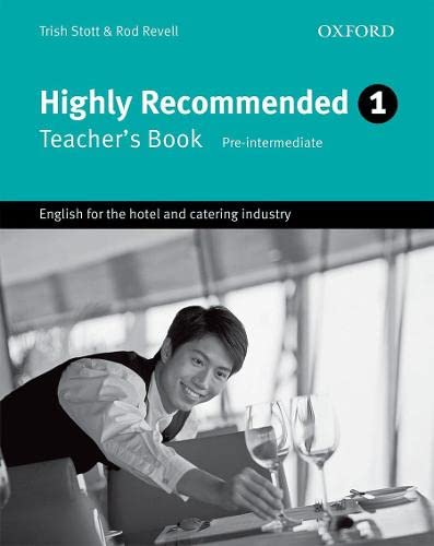 9780194574648: Highly Recommended: English for the Hotel and Catering Industry Teacher's Book (Highly Recommended, New Edition)