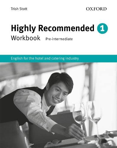 9780194574655: Highly recommended. Workbook. Per gli Ist. tecnici e professionali: Highly Recommended 1. Workbook