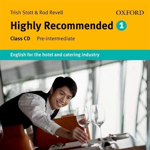 9780194574662: Highly Recommended: English for the Hotel and Catering Industry Class Audio CD (Highly Recommended, New Edition)