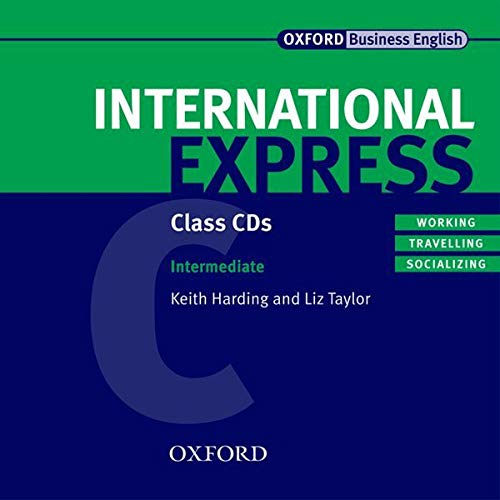 9780194574891: International Express: Intermediate: Class Audio CDs: International Express: Intermediate: Class Audio CDs Class Audio CDs Intermediate level