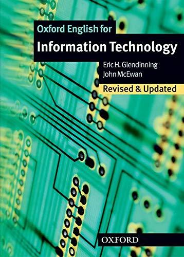 9780194574921: Oxford English for information technology. Student's book. Per le Scuole superiori