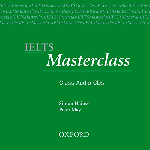 9780194575362: IELTS Masterclass:: Class Audio CDs: Preparation for students who require IELTS for academic purposes.