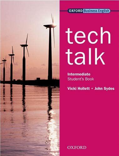 9780194575416: Tech Talkstudent's Book Intermediate Level (Oxford Business English)