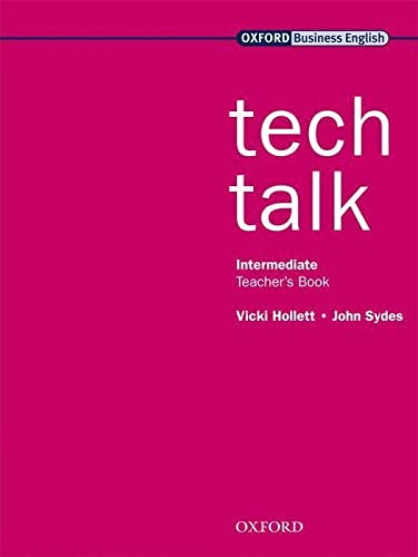 9780194575430: Tech Talk Intermediate: Technical Talk Intermediate: Teacher's Book