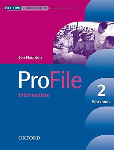 9780194575850: Profile. Workbook. Per le Scuole superiori. Con CD-ROM: Profile 2: Workbook