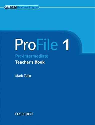 ProFile 1: Teacher's Book: Tulip, Mark