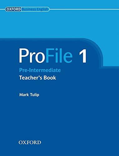 9780194575874: ProFile 1: Pre Intermediate: Teacher's Book