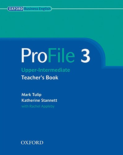ProFile 3: Teacher's Book (Paperback): Mark Tulip, Katherine