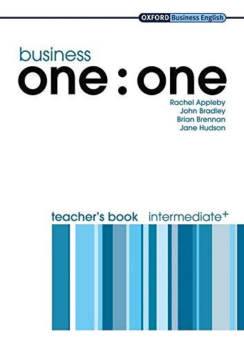 9780194576383: Business one:one Intermediate Teacher's Book (Oxford Business English)