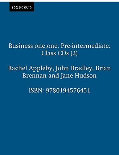 Business one:one Pre-intermediate Class Audio CDs: Comes with 2 CDs Class CDs (2) (Oxford Business English) (9780194576451) by Rachel Appleby; John Bradley; Brian Brennan; Jane Hudson