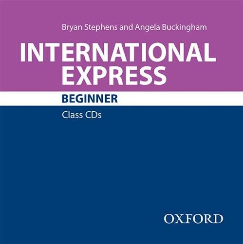 9780194576666: International Express: Beginner: Class Audio CD
