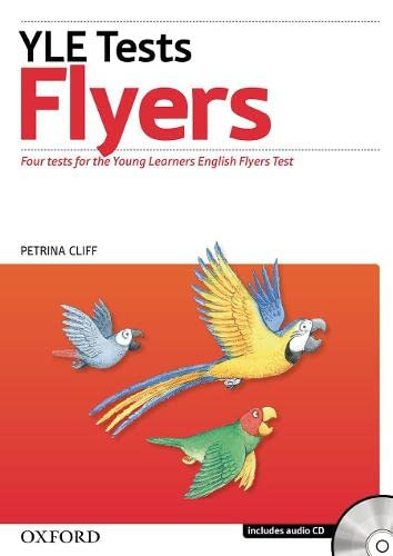 9780194577243: Cambridge Young Learners English Tests: Flyers: Student's Pack: Practice tests for the Cambridge English: Flyers Tests