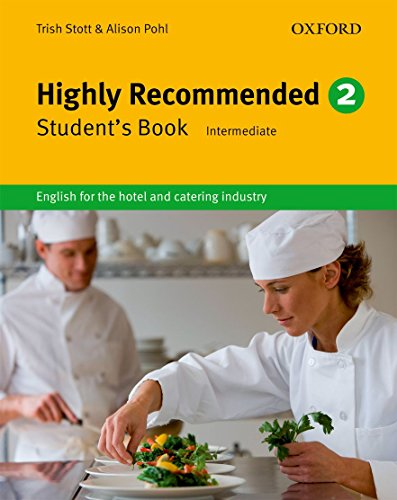 9780194577502: Highly Recommended. 2: English for the Hotel and Catering Industry