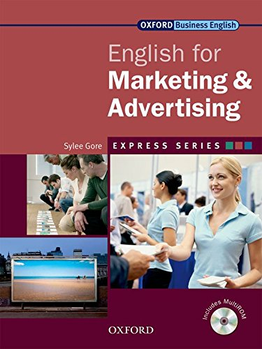 9780194579186: Express Series: Express english for marketing & advertising. Student's book. Per le Scuole superiori. Con Multi-ROM