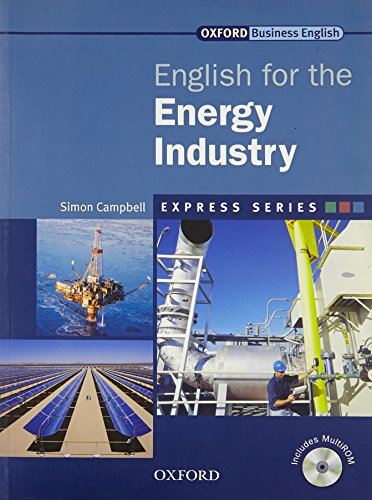 9780194579216: Express Series: Express english for energy industry. Student's book. Per le Scuole superiori. Con Multi-ROM