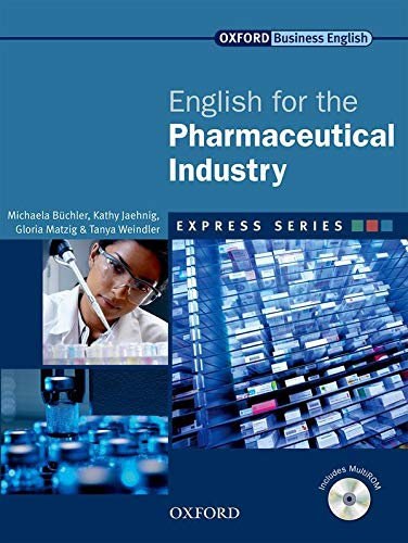 9780194579247: Express english for pharmaceutical industry. Student's book. Per le Scuole superiori. Con Multi-ROM