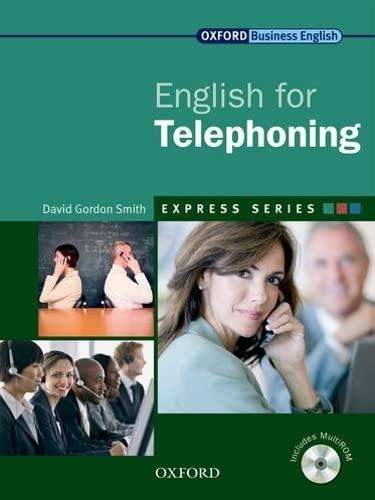 9780194579278: Express Series: Express english for telephoning. Student's book. Per le Scuole superiori. Con Multi-ROM