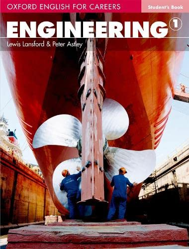 9780194579490: Oxford english for careers. Engineering. Student's book. Per le Scuole superiori: Engineering 1. Student's Book
