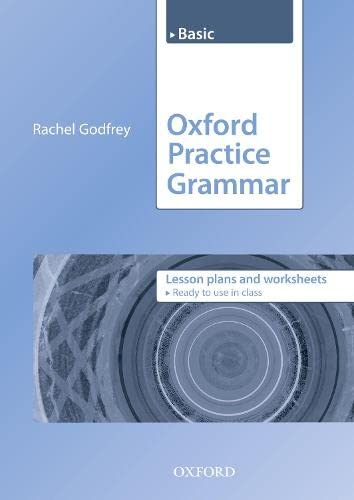 9780194579841: Oxford Practice Grammar: Basic: Lesson Plans and Worksheets: The Right Balance of English Grammar Explanation and Practice for Your Language Level